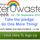 An opportunity you just can't miss! Zero Waste Week 2014